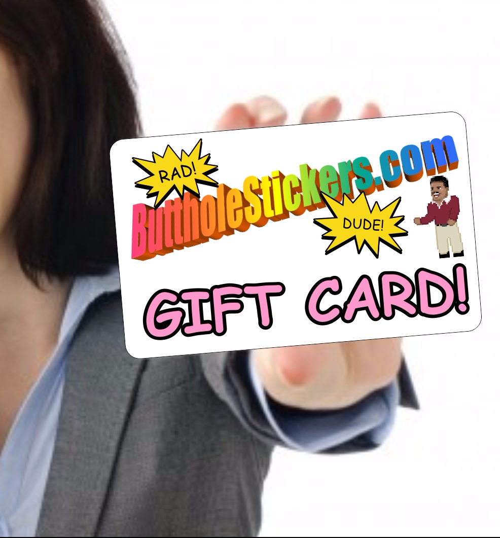 Butthole Stickers Gift Card